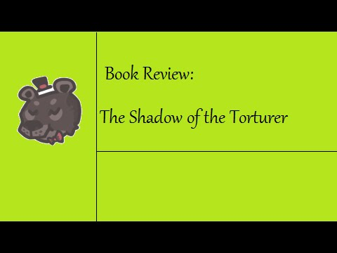 The Shadow of the Torturer, By Gene Wolfe