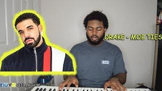 DRAKE - MOB TIES *Piano Cover*