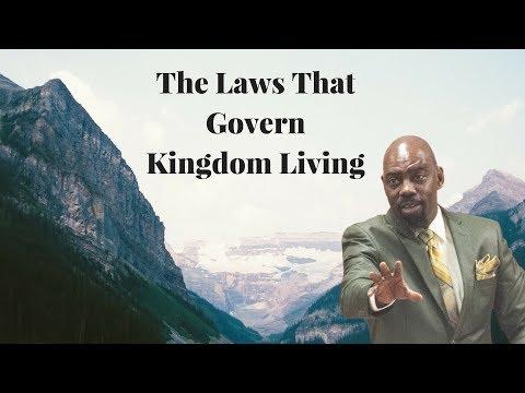 The Laws That Govern Kingdom Living | Apostle James Vinson Jr