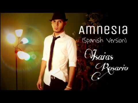 Amnesia (Spanish Version) - Isaias Rosario