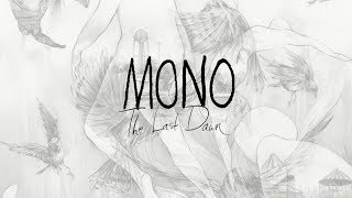 MONO - The Last Dawn - Full Stream