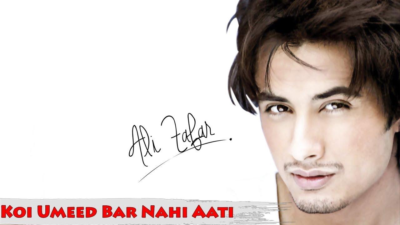 Ali zafar unplugged version ghazal koi umeed bar for Koi umeed bar nahi aati