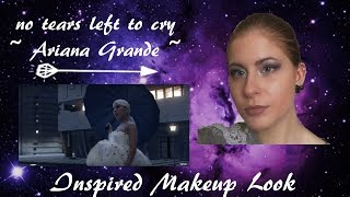 Ariana Grande // no tears left to cry //  Inspired Makeup Look