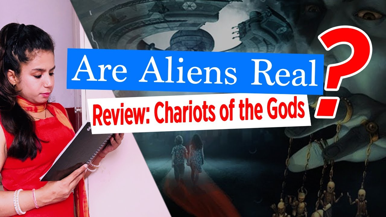 Download Chariots of the Gods Book Review | Are Our Gods Actually Aliens? Part 1