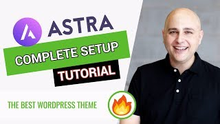 How To Setup A WordPress Website With Astra Pro
