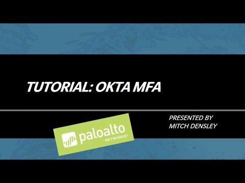 Tutorial: Okta Multifactor Authentication