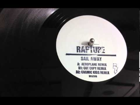 The Rapture  Sail Away Cosmic Kids Remix