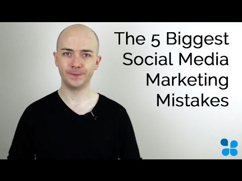The 5 Biggest Social Media Marketing Mistakes (Episode 15)