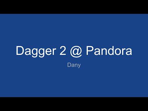 Dagger 2 @ Pandora
