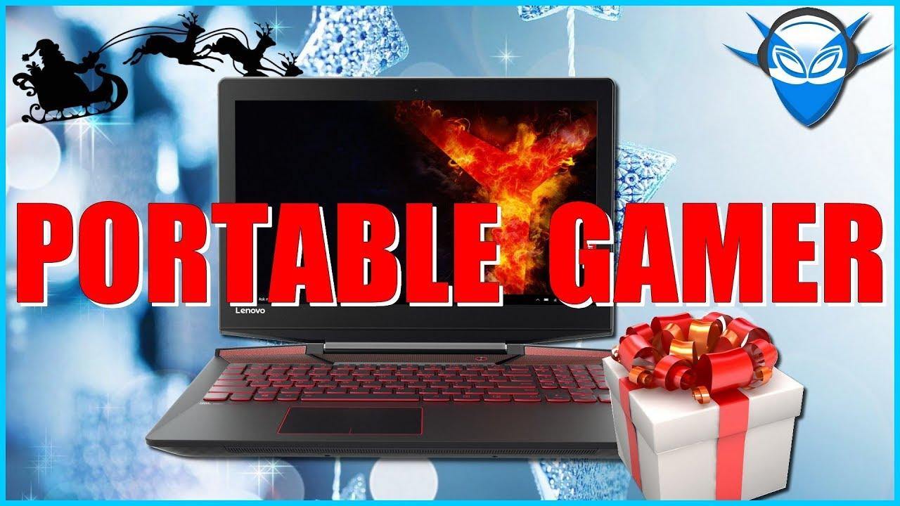 PC PORTABLE GAMER PAS CHER - NOËL 2017 (600-900€) - YouTube