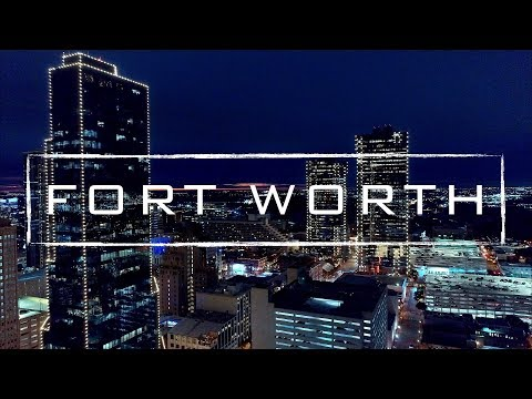 Fort Worth, Texas | 4K Drone Footage