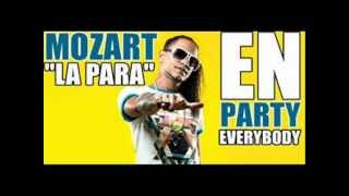 Mozart La Para- En Para EveryBody (NEW SONG 2013)