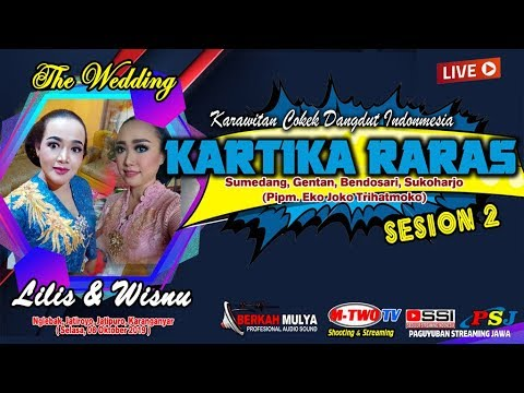 🔴📡LIVE//KARTIKA RARAS Sesion 2 // M-Two Tv// Wedding Lilis & Wisnu // Nglebak, 09 Okt 2019