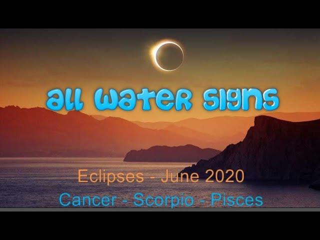 June 2020 Horoscope for Cancer Scorpio & Pisces- Eclipses