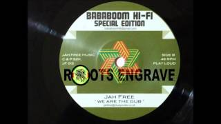 Jah Free – We Are The Dub –  B