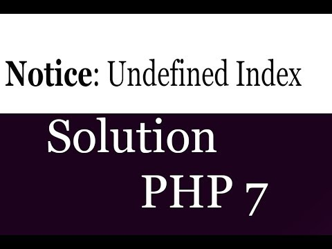 PHP 7 Notice Undefined Index Solution Tutorial