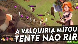 A VALQUÍRIA MITOU - TENTE NÃO RIR - NO DEFENSE NA GUERRA - CLASH OF CLANS - CLÃ APOCALIPSE