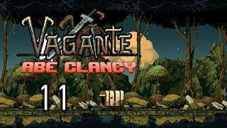AbeClancy Plays: Vagante - 11 - Chicken Escort