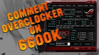 [Tutoriel] Overclocker un 6600K/6700K !
