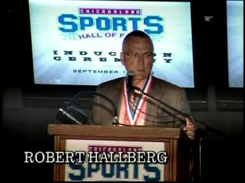 Bob Hallberg - Chicagoland Sports Hall of Fame Induction