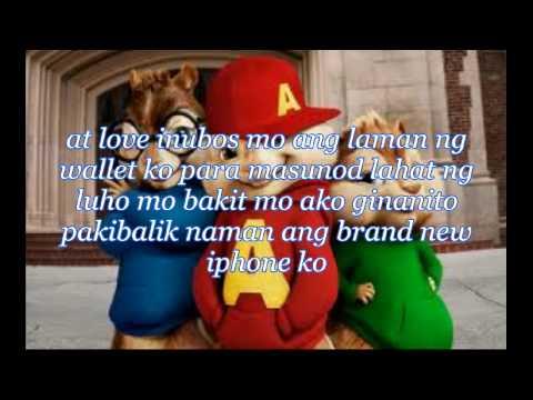 Sana Pinatay Mo Na Lang Ako -Chipmunks with Lyrics-HD