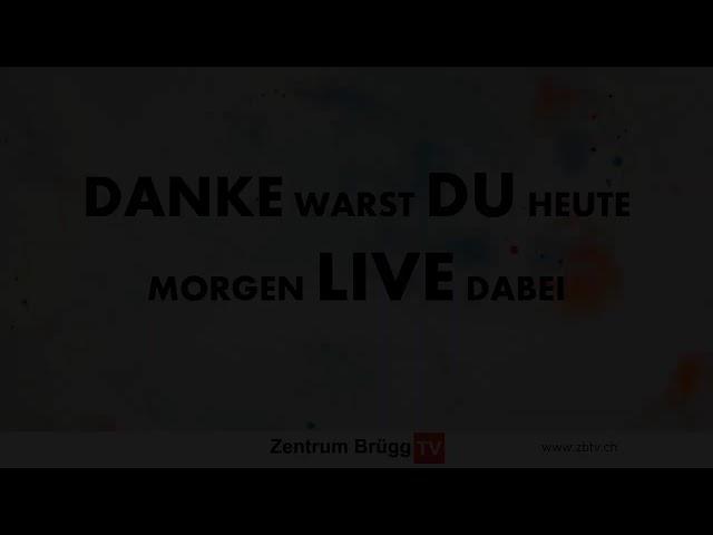 LIVESTREAM   Zentrum Brügg   25.10.2020