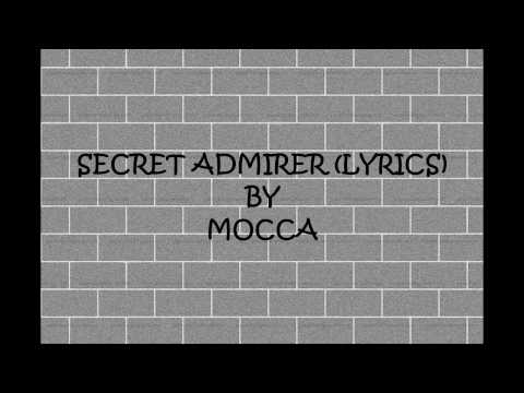SECRET ADMIRER (LYRICS) - MOCCA