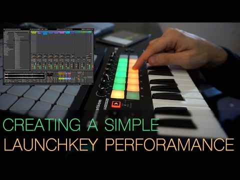 Creating A Simple Launchkey Mini Performance
