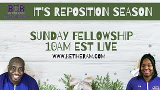 It's Reposition Season // Be the Ram Global Fellowship // Pastor McKissic // Luke 19:1-10 Zacchaeus