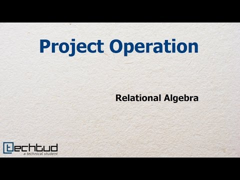 Project Operation in Relation Algebra | Database Management System