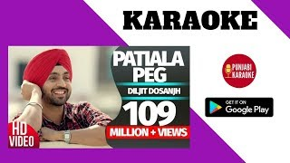 Patiala Peg Karaoke Instrumental | Diljit Dosanjh | Latest Punjabi Songs Music