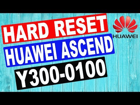 HUAWEI ASCEND Y300-0100 HARD RESET