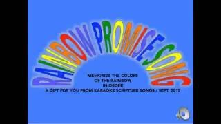 FRESH OIL:  GOD'S RAINBOW PROMISE SONG / HE PROMISES PURPLE BLUE GREEN AND YELLOW ORANGE AND RE