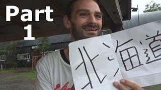 Eric Hitchhikes to Hokkaido | Part 1 of ? - Tokyo to Sendai | Summer 2016