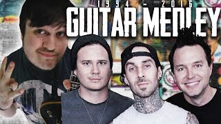 Blink 182 Guitar Medley (1994 - 2016)