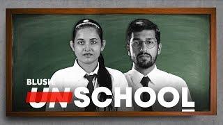Unschool | Teacher's Day Special | BLUSH