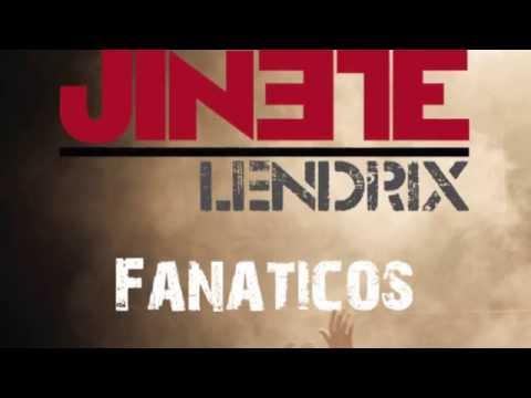 Jinete Lendrix - Fanáticos (Lyric video)