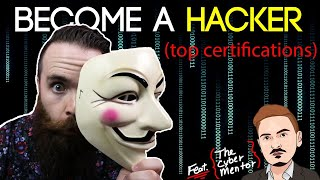 How to Become a Hacker (top certifications) feat. The Cyber Mentor