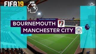 Bournemouth Vs Manchester City !   FIFA 19 !  English Premier League 2019/20   25.08.2019