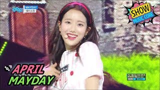 [Comeback Stage] APRIL - MAYDAY, 에이프릴 - 메이데이 Show Music core 20170603