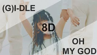 Download (G)I-DLE (여자아이들) –OH MY GOD [8D USE HEADPHONE] 🎧