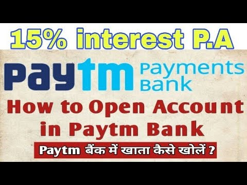 How to open Savings Account in Paytm Payments Bank | How To Open a Paytm Bank Account Easily| Paytm
