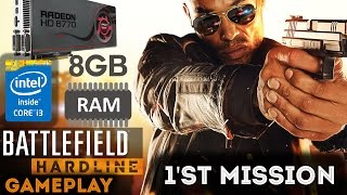 Battlefield Hardline Gameplay Pc Radeon Hd 6670 - Monday Gameplay #3