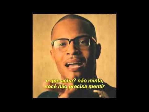 T.I. - Private Show ft. Chris Brown [Legendado]