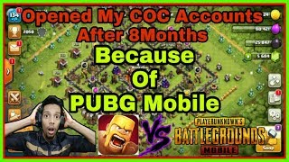 Opening My 3 Clash Of Clans Accounts After 8 Months Because Of PUBG Mobile | Mr Indian Gamer |