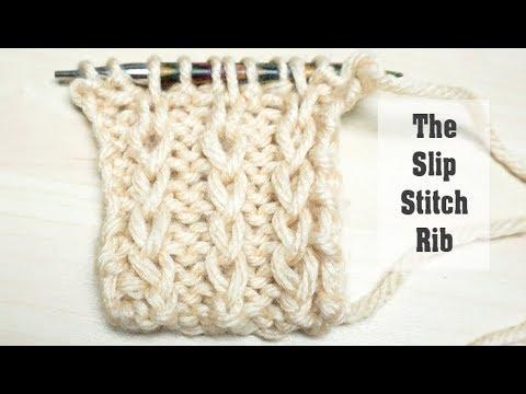 How To Knit Slip Stitch Ribbing Easy Rib Stitch For Beginners