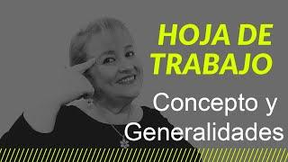 64. La Hoja de Trabajo: Concepto y Generalidades_ElsaMaraContable