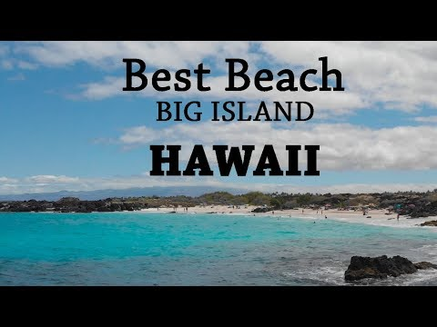 Best Beach On Big Island - Hawaii