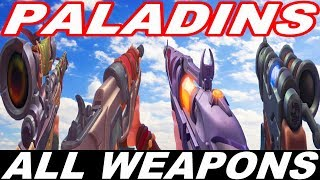 PALADINS - ALL WEAPONS / ALL CHAMPIONS