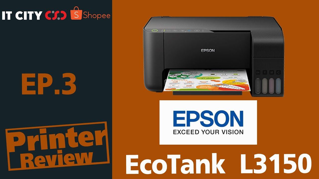 Printer Review EP.3 Ebson EcoTank L3150